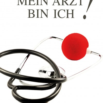 Mein Arzt bin ich!   Trutz Podschun   SMART & NETT VERLAG