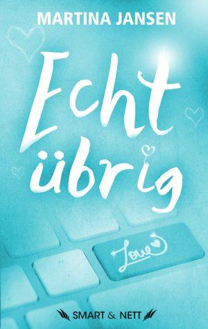 Echt übrig | Martina Jansen | SMART & NETT VERLAG