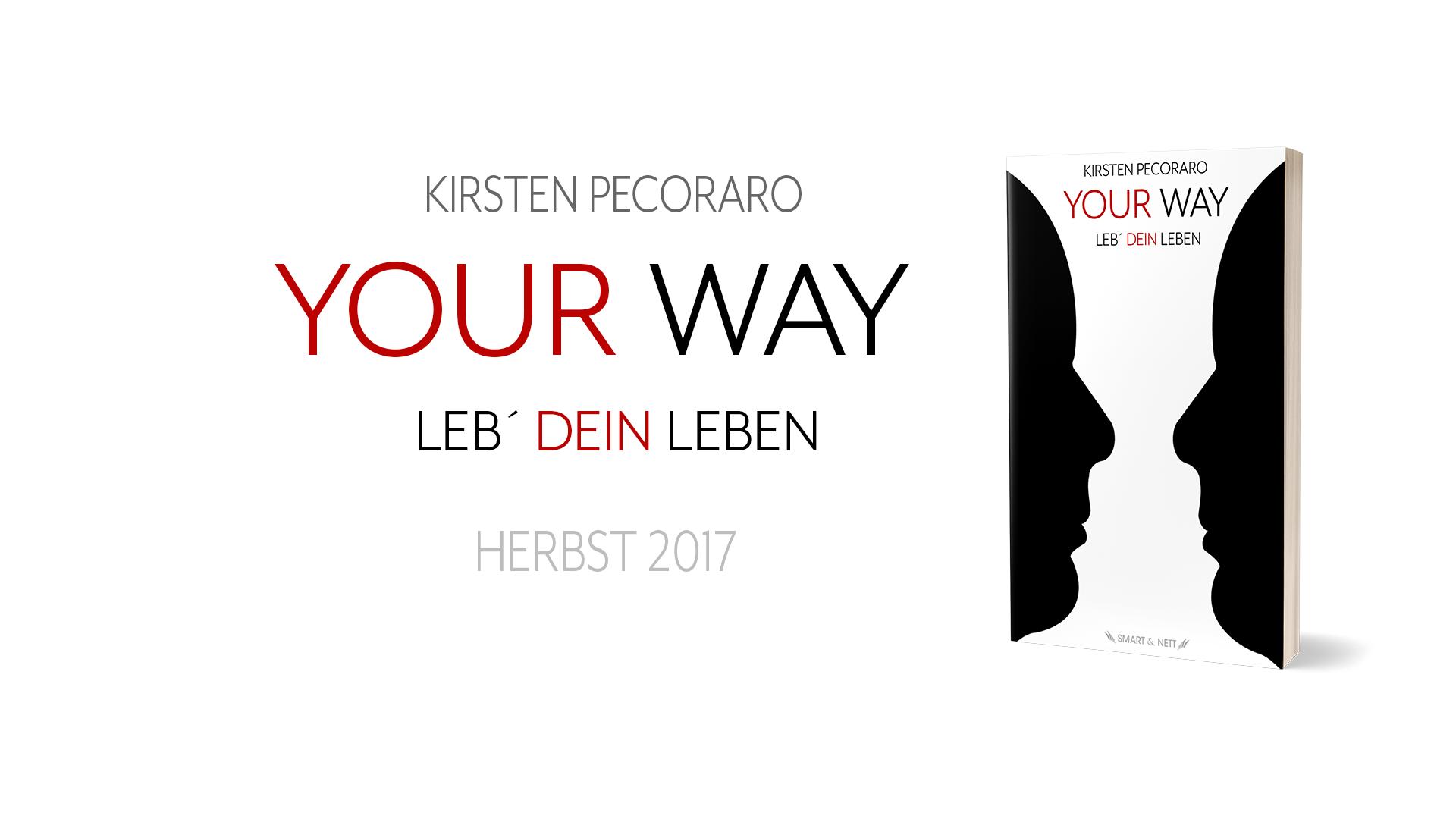 Your Way | Kirsten Pecoraro | Smart & Nett Verlag
